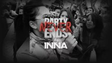 İnna - Party Never Ends by  (Partial Album Preview)