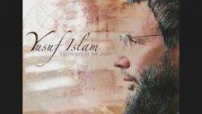 Yusuf İslam - Sevdim Seni Mabuduma