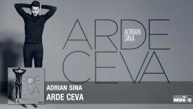 Adrian Sina - Arde ceva