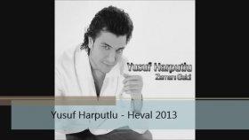 Yusuf Harputlu - Heval [keca Kurda] 2013