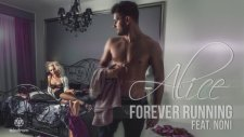 Alice feat. Noni - Forever Running