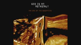 God Is an Astronaut - From Dust To The Beyond