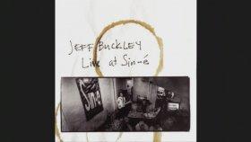 Jeff Buckley - Drown In My Own Tears