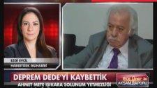 'Deprem Dede' miz Ahmet Mete Işıkara Vefat Etti !