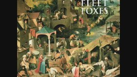 Fleet Foxes - She Got Dressed