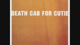 Death Cab for Cutie - Styrofoam Plates