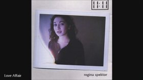Regina Spektor - Love Affair
