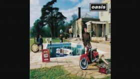 Oasis - I hope I Think I know