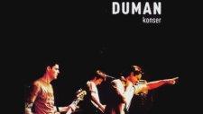 Duman - Çile Bülbülüm