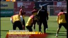 Wesley Sneijder'in Galatasaray'daki İlk Antremanı!