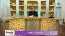 Aile Saadeti - Kadın Yuvaya Girerken Hazırlanmalıdır