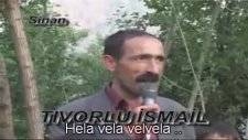 Beytüşşebap Tivorlu İsmail - Hela Vela Velvela