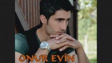 Onur Evin - Dilber Were