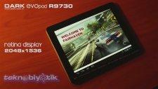 Retina Display Dark Evopad R9730 Tablet İle Oyun Keyfi