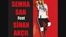 Sinan Akçıl Feat. Semra San - Rahatsızlık