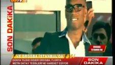 Drogba İstanbul'da meşalelerle karşılandı!