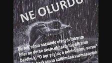 İhsan Turhan - Ne Olurdu