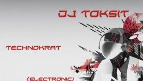 Dj Toksit - Technokrat