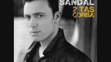 Mustafa Sandal - Iki Tas Corba