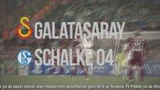 Galatasaray - Schalke 04 Şampiyonlar Ligi Maçı