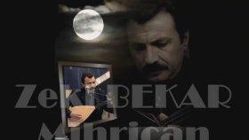 Zeki Bekar - Mihrican