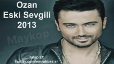 Ozan - Eski Sevgili  Süper Şarkı (Söz-Müzik:Tan Taşçı)