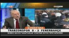 Trabzonspor 0-3 Fenerbahçe Telegol Erman Toroğlu Yorumu