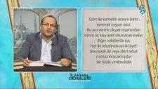 Hanefi İlmihali - Ezan Ve Kamet'in Şartları