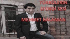 Mehmet Balaman - Malatya Sultansa Taçıda Sensin