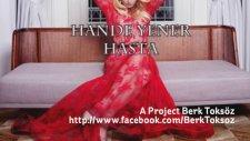 A Project Berk Toksöz & Barış Gören - Hande Yener Hasta Remix