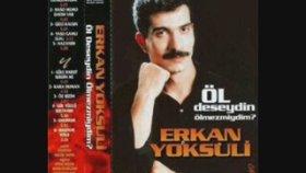 Erkan Yoksuli - Gül Yüzlü Sultanım