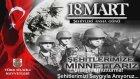 18 Mart Çanakkale Zaferi - Özel Klip