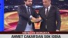 Ahmet Çakar'dan Olay Kura!