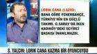 Sergen Yalçın'dan Lorik Cana'ya Şok Sözler!