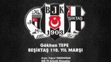 Gökhan Tepe - Beşiktaş 110. Yıl Marşı