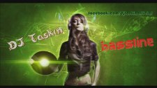 Dj Taşkın - Bassline