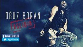 Oğuz Boran - Belayım Şimdi