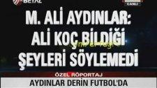 Mehmet Ali Aydınlar Ve Saklanan Şike