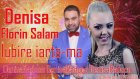 Denisa Si Florin Salam - Lubire Iarta-Ma (Audio)