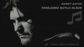 Ahmet Şafak - Yenilgimiz Kutlu Olsun