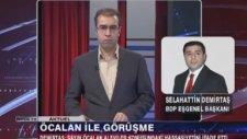 Demirtaş, Öcalan ile görüşmelerini Nuçe Tv'ye anlattı