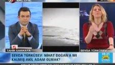 Nihat Doğan'ı Topa Tutan Sevda Türküsev