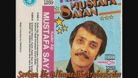 Mustafa Sayan - Ölüyorum Kederimden