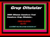 Grup Oltulular Şemame  : 500 Tane Halay İçin : 05454473375
