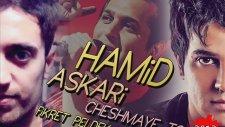 Hamid Askari - Cheshmaye To Fikret Peldek Remix