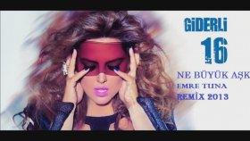 Emre Tuna & Demet Akalın - Ne Büyük Aşk Remix