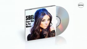 Sibel - Every Girl In The World