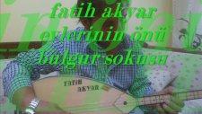 Fatih Akyar - Evlerinin Önü Bulgur Sokusu