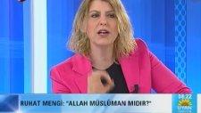 Allah Müslüman Mıdır? Diyen Mengi'ye Sert Çıkış!