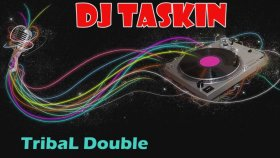 Dj Taşkın - Tribal Double